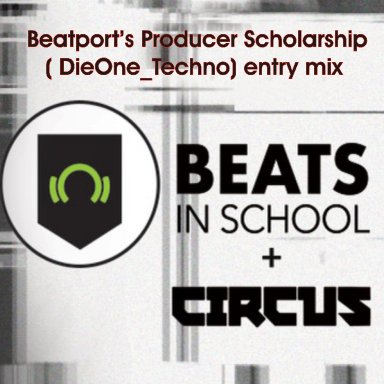 DieOne_Techno 'Beats in School' + Circus  mix ( track 54min47sec